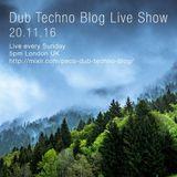 Dub Techno Blog Live Show 097 - 20.11.16
