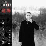 DNB Dojo Mix Series 62: Lakeway