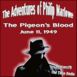 The Adventures Of Philip Marlowe - The Pigeons Blood (06-11-49)