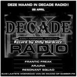 Decade radio xposure 10hrs frantic freak special