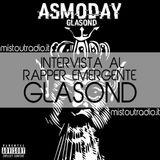 "Intervista Al Rapper Emergente ""Glasond"" - MistOut Radio"