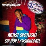 Artist Spotlight - Sir Hop | @sirhopatl