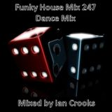 Funky House Mix 247 (Dance Mix)