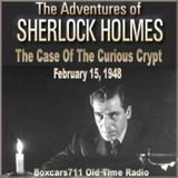 The Adventures Of Sherlock Holmes - The Case Of The Curious Crypt (02-15-48)
