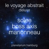 Solee LIVE @ Le Voyage Abstrait Deluxe (Special Chill Out Set - March 2015)