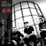 DNB Dojo Mix Series 60: Kolectiv