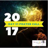 2017 Prayer Initiative Day 31 Prayer Call - LIVE BROADCAST!
