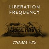 Liberation Frequency Thema #32