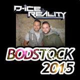 D-Ice & Reality & MC Buzz & NRG @ Bodstock 2015