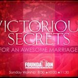 VICTORIOUS SECRETS Pt. 4 - 02/19/17 - Audio