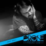Drone Podcast 078 - Mike Wall