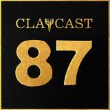CLAPCAST #87
