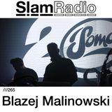 #SlamRadio - 265 - Blazej Malinowski