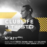 ClubLife By Tiësto Podcast 471 - First Hour