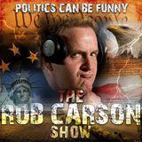 189: Rob Carson Show Podcast Episode #189!