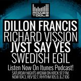 Episode 12-2-17 Ft: Richard Vission, Dillon Francis, JVST SAY YES, & Swedish Egil
