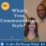 Episode 81 What's Your Communication Style?