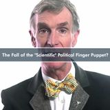 """490: The Fall of the """"Scientific"""" Political Finger Puppet? (A Rant)"""