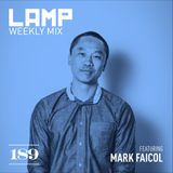 LAMP Weekly Mix #189 feat. Mark Faicol