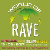 World of Rave Show #224