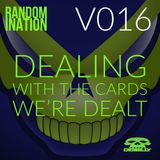 Randomination V16 - Dealing With The Cards That We're Dealt