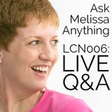 LCN 006: Ask Melissa LIVE: How to Create When Dealing with Grief, Or When Your Family Doesn't Value