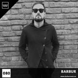 BRM Episode #080 - BARBUR - www.barburroom.eu