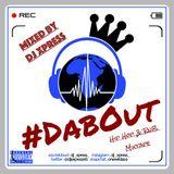 #DABOUT The Hip Hop & Rnb Mixtape By DJ XPRESS
