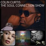 COLIN CURTIS PRESENTS  THE SOUL CONNECTION SHOW  NEW INDEPENDENTS SOUL & GOSPEL  16 SEPTEMBER 2017