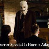 Out Now Bonus: 2017 Horror Special 1 – Horror Adaptation