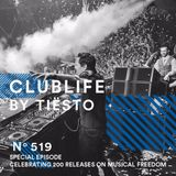 ClubLife by Tiësto Podcast 519 - Musical Freedom 200
