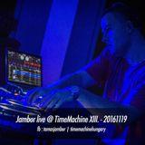 Jambor live @ Time Machine XIII. - 20161119