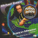 Trance-Mission Vol. 1 - Michael Trance