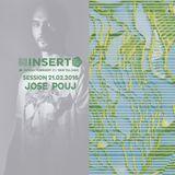 Jose Pouj - Insert Cub - Session 21st February 2016 - 3rd Seasson