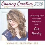 S3 E6: Embracing Your Season of Creativity with Lisa Hensley