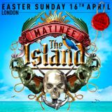 MATINEE THE ISLAND - STEVE PITRON B2B ZACH BURNS LIVE