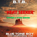 Blue Tone Boy  * Heat Seeker * Techno & Tech House Mix