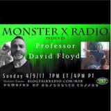 Monster X Radio with Professor David Floyd