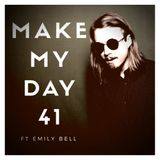 Make My Day: Episode 41 ft. Emily Bell