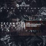 Adam BleakBass Presents : Technoid Picnic Podcast | Episode XXI | Vlad Kamen
