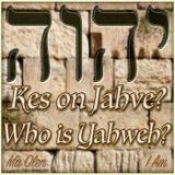 Kes on Jahve? - Who is Yahweh?  6