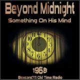 Beyond Midnight - Something On His Mind (1968)