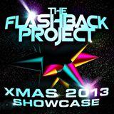 THE FLASHBACK PROJECT XMAS 2013 SHOWCASE