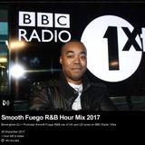 BBC 1Xtra Smooth Fuego RnB / R&B Interview & Mix 2017