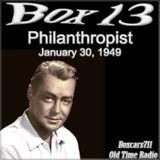 Box 13 - The Philanthropist (01-30-49)