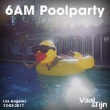 Vaal & Tijn - Live @ 6AM Poolparty, Los Angeles (12-03-17)