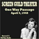 The Screen Guild Theater (Players) - One Way Passage (04-05-48)