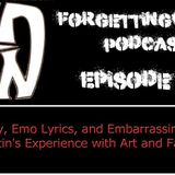 Episode 118 - Bad Poetry, Emo Lyrics, and Embarrassing Stories: Justin's Experience with Art and Fai