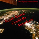 North Korea Could Be Anywhere