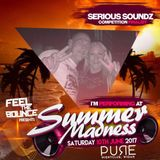Serious Soundz - Feel The Bounce ''Summer Madness''  Promo